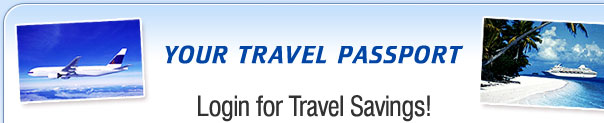 Your travel passport - Login for Travel Savings!